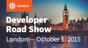 Kentico Developer Road Show - London
