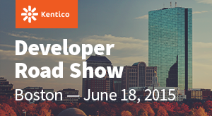 Kentico Developer Roadshow - Boston