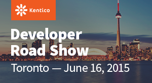 Kentico Developer Road Show - Toronto